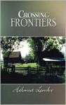 Crossing Frontiers - Helmut Lemke