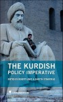 The Kurdish Policy Imperative - Robert Lowe