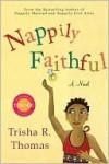 Nappily Faithful - Trisha Thomas