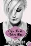 (Once Dead, Twice Shy) By Harrison, Kim (Author) Paperback on 27-Apr-2010 - Kim Harrison