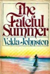The Fateful Summer - Velda Johnston