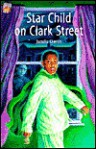Star Child on Clark Street - Jamila Gavin