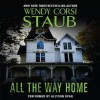 All the Way Home (Audio) - Wendy Corsi Staub