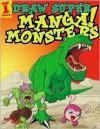 Draw Super Manga Monsters! - David Okum