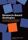 Research-Based Strategies: Narrowing the Achievement Gap for Under-Resourced Students - Ruby K. Payne, Jesse Conrad, Dan Shenk