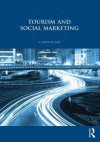 Tourism and Social Marketing - C. Michael Hall