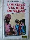 los cinco y el rubí de akbar - Claude Voilier, Enid Blyton, Jean Sidobre