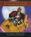 Tales Of The Tick Tock Time Traveler: The Secret Of St. Nicholas - Karla Johnson