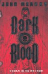 Dark Blood - John Meaney