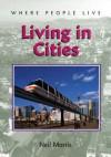 Living in Cities - Neil Morris