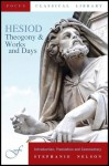Hesiod's Theogony and Works & Days (Focus Classical Library) - Hesiod, Stephanie Nelson, Richard Caldwell
