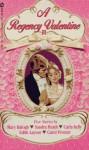 A Regency Valentine II - Mary Balogh, Carla Kelly, Sandra Heath, Carol Proctor, Edith Layton