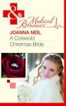 A Cotswold Christmas Bride - Joanna Neil