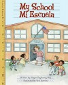 My School/Mi Escuela - Ginger Foglesong Gibson, Vivi Escriva