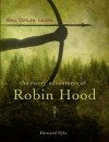 The Merry Adventures of Robin Hood (Fall River Press Edition) - Howard Pyle