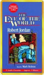 The Eye of the World - Robert Jordan, Mark Rolston