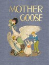 Mother Goose: The Original Volland Edition - Eulalie Osgood Grover, Frederic Richardson