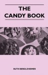 The Candy Book - Ruth Berolzheimer