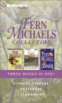 Fern Michaels Collection 1: Finders Keepers, Yesterday, Celebration - Laural Merlington, Fern Michaels, Susan Ericksen, Various Michaels