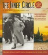 The Inner Circle: An Inside View of Soviet Life Under Stalin - Andrei Konchalovsky, Alexander Lipkov, Jamey Gambrell