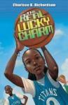 The Real Lucky Charm - Charisse Richardson, Eric Velasquez