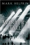 Winter's Tale - Mark Helprin,