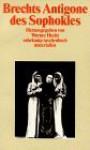 Brechts Antigone Des Sophokles - Werner Hecht