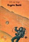 Krypta bestii - Alfred Elton van Vogt