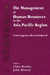 The Management of Human Resources in the Asia Pacific Region: Convergence Reconsidered - Chris Rowley