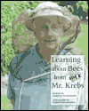 Learning about Bees from Mr. Krebs - Alice K. Flanagan