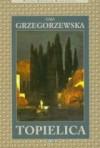 Topielica - Gaja Grzegorzewska