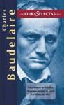 Los paraisos artificiales/ Pequeños poemás en prosa/Las flores del mal - Charles Baudelaire