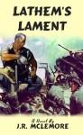 Lathem's Lament - J.R. McLemore