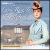 Lark Rise to Candleford - Flora Thompson, Olivia Hallinan