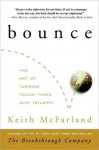 Bounce: The Art of Turning Tough Times into Triumph - Keith McFarland, Rob Shapiro