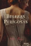Belezas Perigosas - Libba Bray
