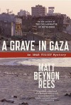 A Grave in Gaza - Matt Rees
