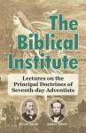 The Biblical Institute - James White, Uriah Smith