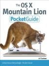 The OS X Mountain Lion Pocket Guide (Pocket Guides (Peachpit Press)) - Jeff Carlson