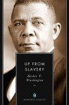 Up from Slavery: An Autobiography (Annotated) - Booker T. Washington