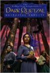 Dark Quetzal - Katherine Roberts