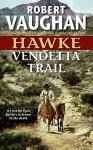 Vendetta Trail - Robert Vaughan