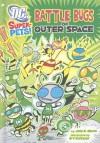 Battle Bugs of Outer Space - Jane B. Mason, Art Baltazar