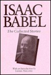 Babel, The Collected Stories of Isaac - Isaac Babel, Walter Morison
