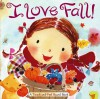 I Love Fall!: A Touch-and-Feel Board Book - Alison Inches, Hiroe Nakata
