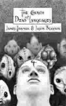 The Church of Dead Languages - James Newman, Jason Brannon