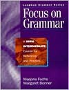 Focus On Grammar - Marjorie Fuchs, Margaret Bonner