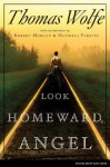 Look Homeward, Angel: The Story Of The Buried Life - Thomas Wolfe