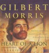 Heart of a Lion - Gilbert Morris, Lloyd James