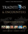 Traditions & Encounters, Volume C: From 1750 to the Present - Jerry Bentley, Herbert F. Ziegler